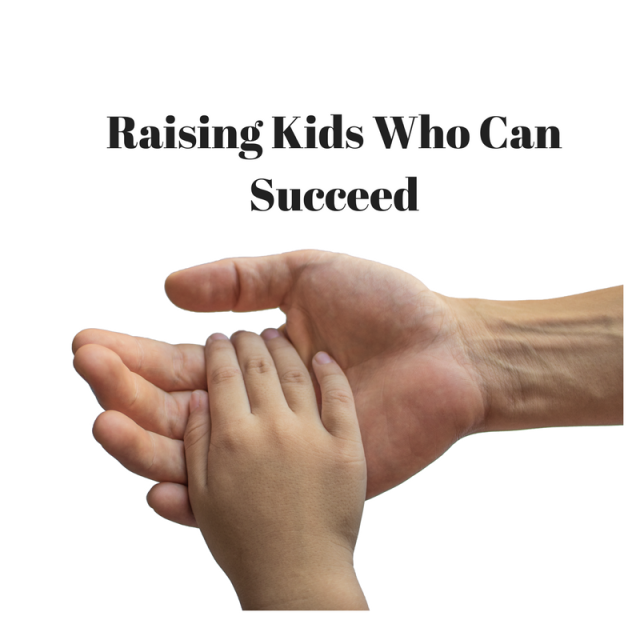 Raising Kids Who Can Succeed -Parenting Secrets